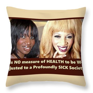 Self Sickness Throw Pillow