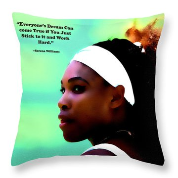 Serena Williams Motivational Quote 1a Throw Pillow by Brian Reaves