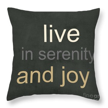 Serenity And Joy Throw Pillow by Linda Woods