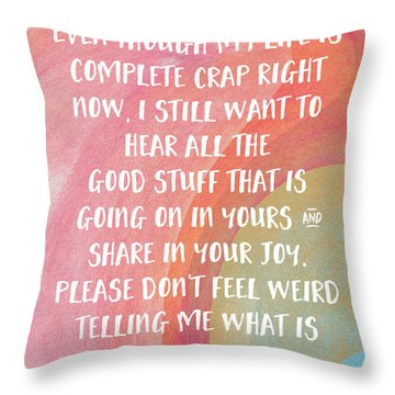 Share Your Joy- Empathy Card By Linda Woods Throw Pillow