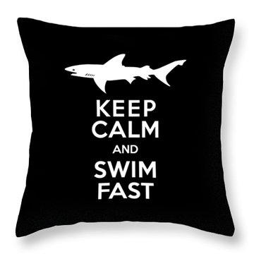 Shark Keep Calm And Swim Fast Throw Pillow by Antique Images