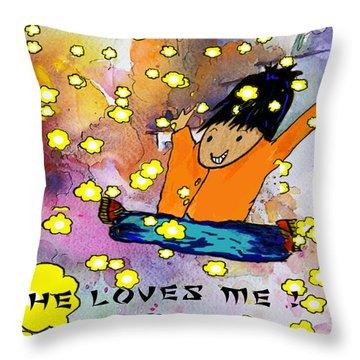 She Loves Me Throw Pillow