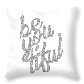 Silver 'beyoutiful' Typographic Poster Throw Pillow