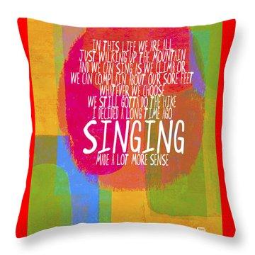 Singing Throw Pillow