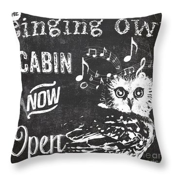 Singing Owl Cabin Rustic Sign Throw Pillow