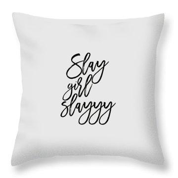 Slay Throw Pillow by Elizabeth Taylor