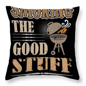 Smoking The Good Stuff Bbq Grill Meat Throw Pillow