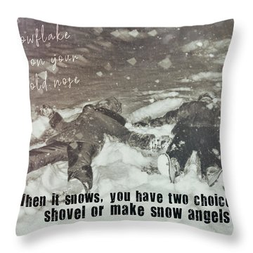 Snow Angels Quote Throw Pillow by JAMART Photography