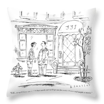 So We Will Have Sex And If That Works Out Throw Pillow