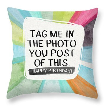 Social Media Birthday- Art By Linda Woods Throw Pillow