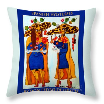 Throw Pillow featuring the painting Spanish Hostesses. by Don Pedro De Gracia
