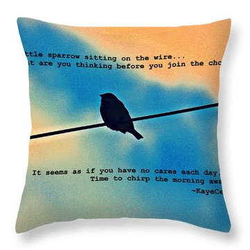 Sparrow On The Wire- Fine Art And Poetry Throw Pillow