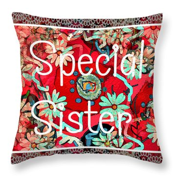 Special Sister Throw Pillow