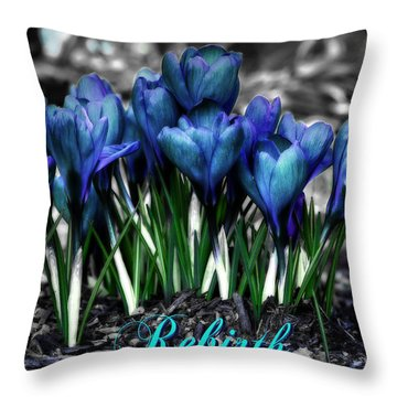 Throw Pillow featuring the photograph Spring Rebirth - Text by Shelley Neff
