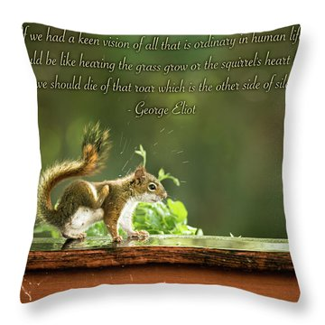 Throw Pillow featuring the photograph Squirrel's Heart Beat-george Eliot by Onyonet  Photo Studios
