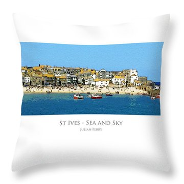 Throw Pillow featuring the digital art St Ives Sea And Sky by Julian Perry