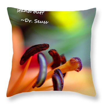 Stand Out Throw Pillow by Christine Ricker Brandt