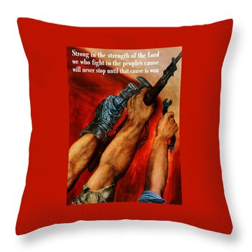 Strong Is The Strength Of The Lord Throw Pillow by War Is Hell Store
