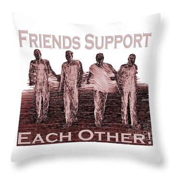 Support Friends In Bronze Throw Pillow
