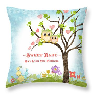 Sweet Baby - Owl Love You Forever Nursery Throw Pillow by Audrey Jeanne Roberts