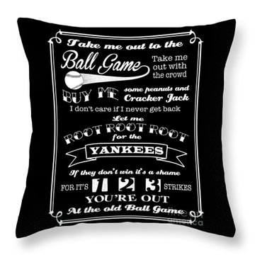 Throw Pillow featuring the digital art Take Me Out To The Ball Game - Yankees by Ginny Gaura