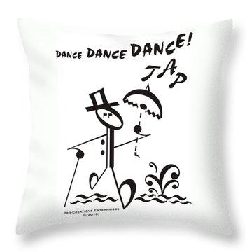 Tap Throw Pillow by Maria Watt