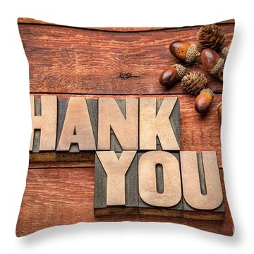 Than You Typography In Wood Type Throw Pillow