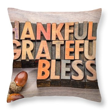 thankful, grateful, blessed - Thanksgiving theme Throw Pillow