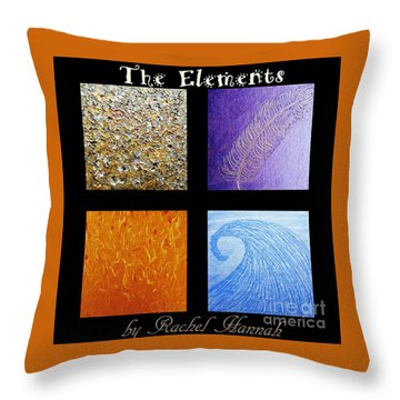 The Elements Throw Pillow by Rachel Hannah