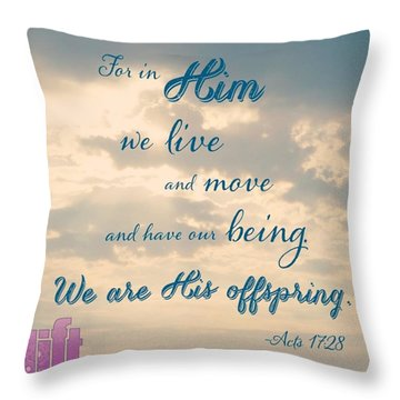 the God Who Made The World And Throw Pillow