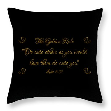Throw Pillow featuring the digital art The Golden Rule Do Unto Others On Black by Rose Santuci-Sofranko