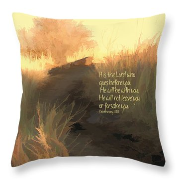 The Lord Goes Before You Throw Pillow