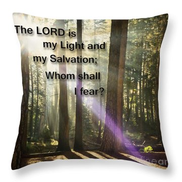 The Lord Is My Light Throw Pillow by MaryJane Armstrong