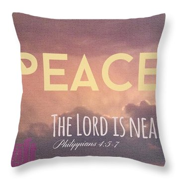 The Lord Is Near.  Do Not Be Anxious Throw Pillow