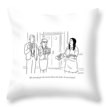 The Memo About The Leaks Throw Pillow
