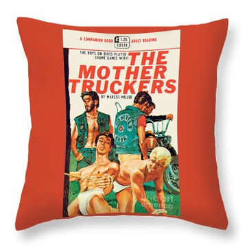The Mother Truckers Throw Pillow