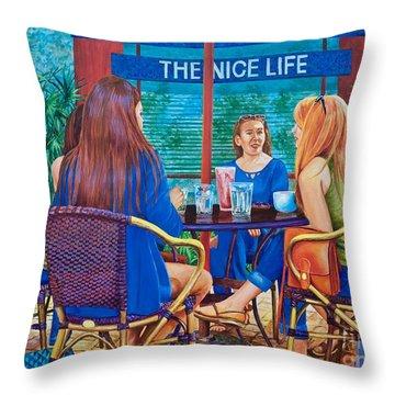 The Nice Life Throw Pillow
