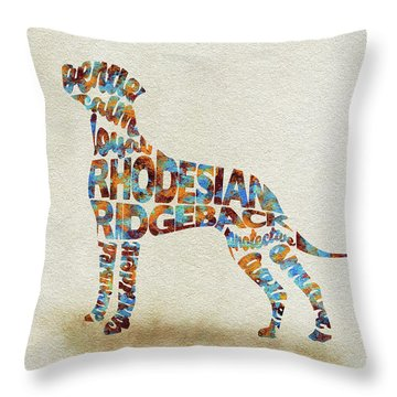 Throw Pillow featuring the painting The Rhodesian Ridgeback Dog Watercolor Painting / Typographic Art by Ayse and Deniz