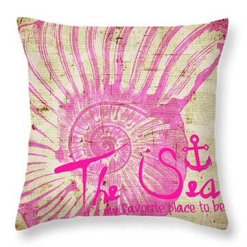The Sea Is My Favorite Place To Be Throw Pillow