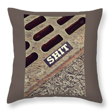The Shit You See In New York City Throw Pillow by Bruce Carpenter