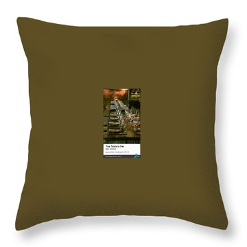 The Table Throw Pillow