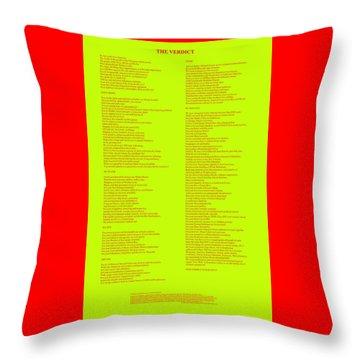 The Verdict Throw Pillow