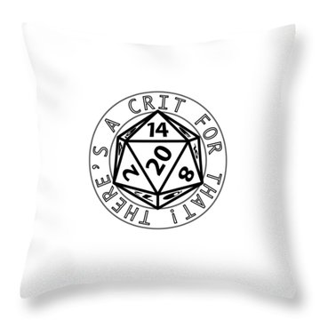 There Is A Crit For That Throw Pillow