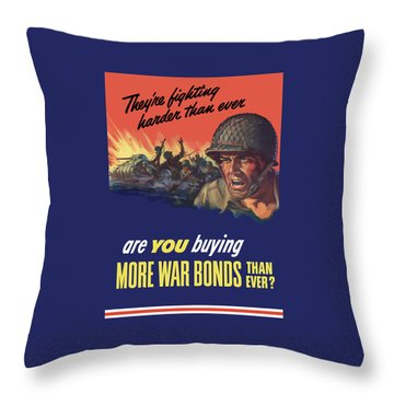 They're Fighting Harder Than Ever Throw Pillow by War Is Hell Store