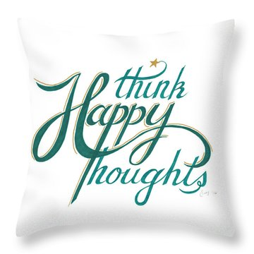 Throw Pillow featuring the drawing Think Happy Thoughts by Cindy Garber Iverson