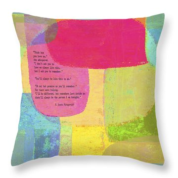 Think How You Love Me Throw Pillow