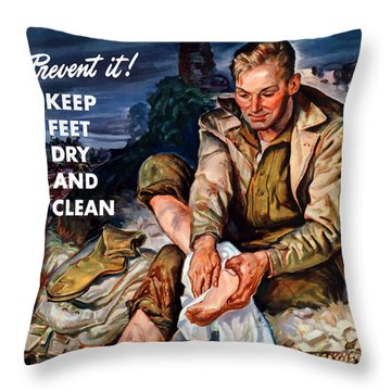 This Is Trench Foot - Prevent It Throw Pillow