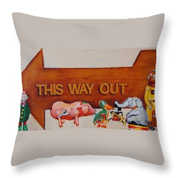 This Way Out Throw Pillow