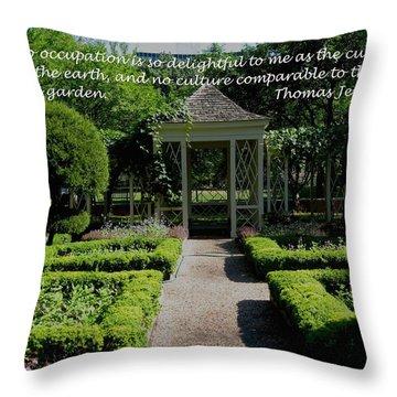 Thomas Jefferson On Gardens Throw Pillow by Deborah Dendler