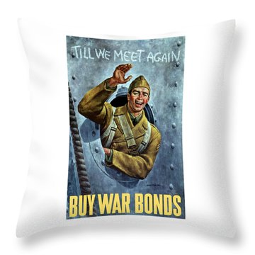 Till We Meet Again -- Ww2 Throw Pillow